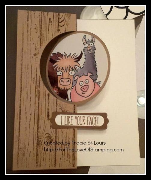 I Like Your Face! by tstlouis - Cards and Paper Crafts at Splitcoaststampers