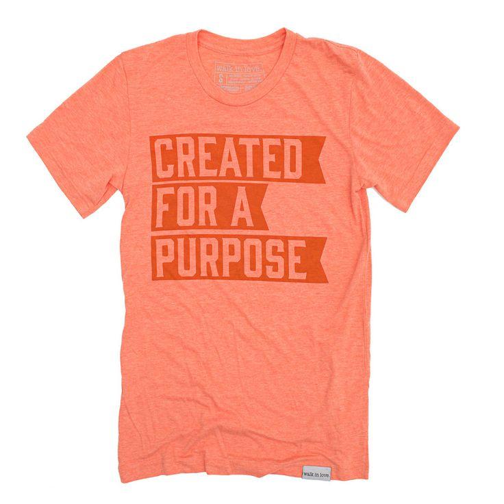 Created for a Purpose Orange T-Shirt | walk in love.
