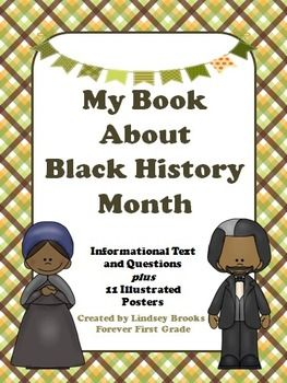 Black History Month - Student Book (Informational Text  Questions) about historical African-American figures plus 11 Illustrated posters. (grades 1-3) #BlackHistory