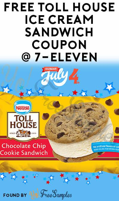 FREE Toll House Ice Cream Sandwich Coupon In Your 7-Eleven App