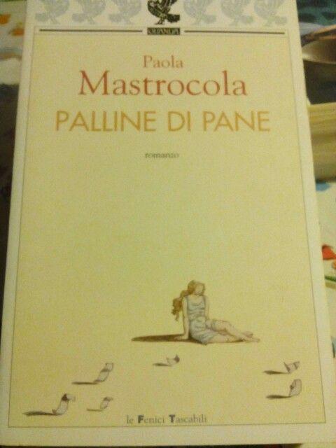 Palline di pane di Paola Mastrocola.