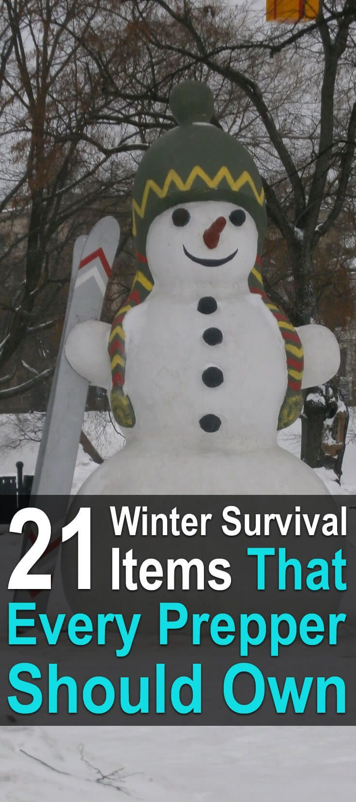 21 Winter Survival Items That Every Prepper Should Own. Here is a list of things you should add to your emergency supply for winter. #Urbansurvivalsite #Wintersurvival #Preppingforwinter
