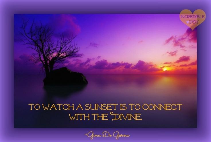Sunset quote via facebook.com/IncredibleJoy