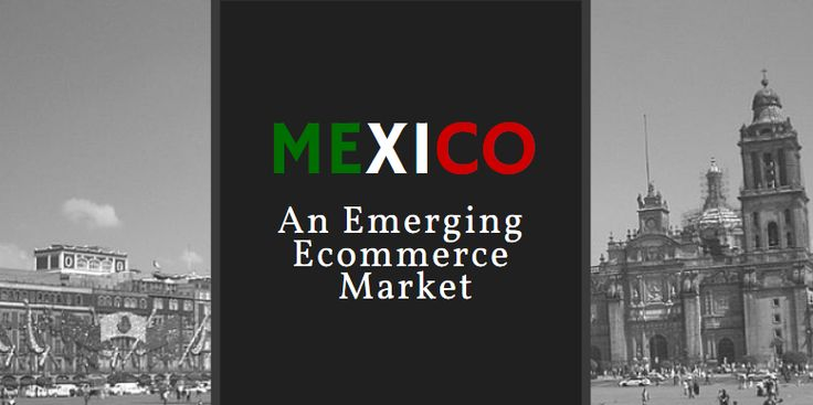 Despite a rocky economy and blemished criminal history, Mexican ecommerce sales…