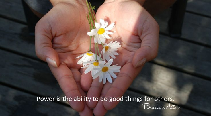 #dailyquotes Power is the ability to do good things for others. - Brooker Astor