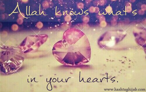 Allah knows what's in your hearts. | © www.hashtaghijab.com