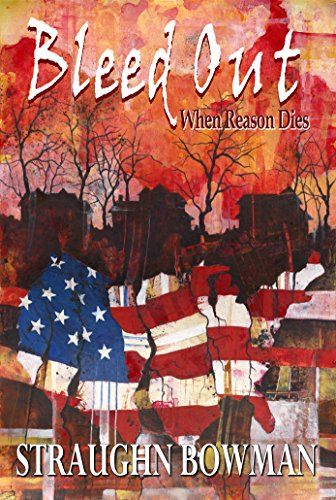 """In this intense, terrifying political thriller, who will survive once the """"American Dream"""" has dissolved into our worst nightmare?"""