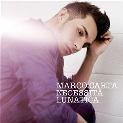 Marco Carta · Necessità lunatica - Scoprite gli altri artisti su www.net-music.it