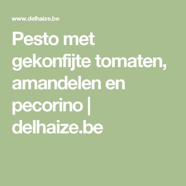 Pesto met gekonfijte tomaten, amandelen en pecorino | delhaize.be