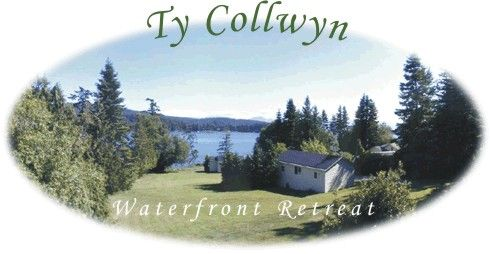 Ty Collwyn Waterfront Retreat - Sooke, Vancouver Island, BC