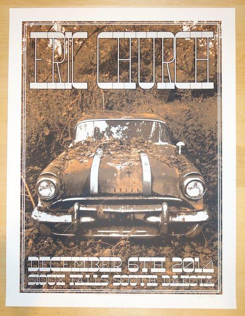 "Eric Church - silkscreen concert poster (click image for more detail) Artist: Crosshair Venue: Denny Sanford Premier Center Location: Sioux Falls, ND Concert Date: 12/6/2014 Size: 17 1/2"" x 23"" Editio"
