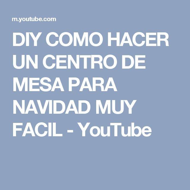 DIY COMO HACER UN CENTRO DE MESA PARA NAVIDAD MUY FACIL - YouTube