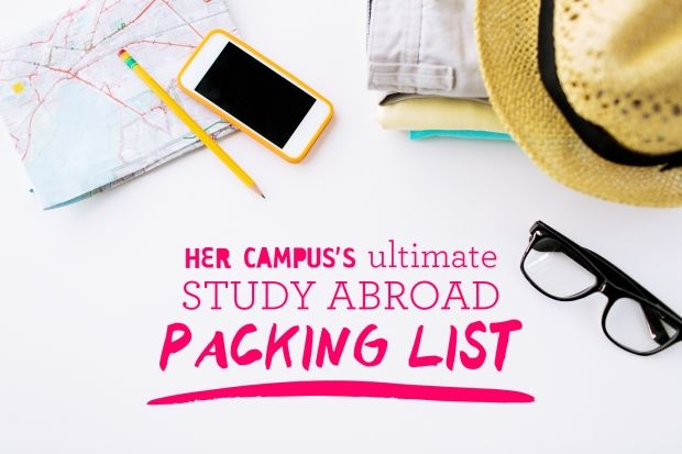The Ultimate Study Abroad Packing List | Her Campus