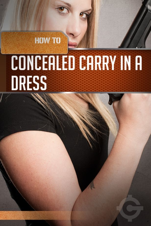 Concealed Carry for Women | Concealed Carry in a Dress by Gun Carrier at http://guncarrier.com/concealed-carry-in-a-dress/