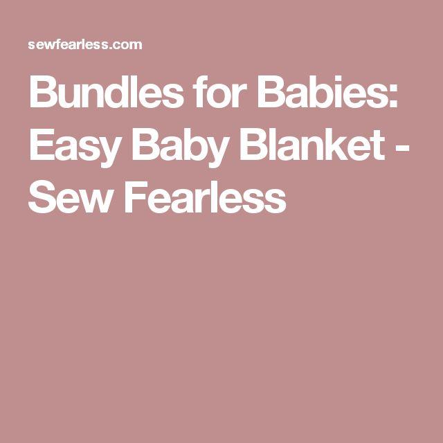 Bundles for Babies: Easy Baby Blanket - Sew Fearless
