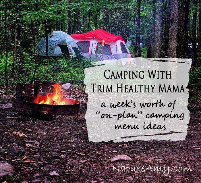 Camping with THM: A week's worth of on-plan menu ideas - perfect for a family camping trip - NatureAmy.com