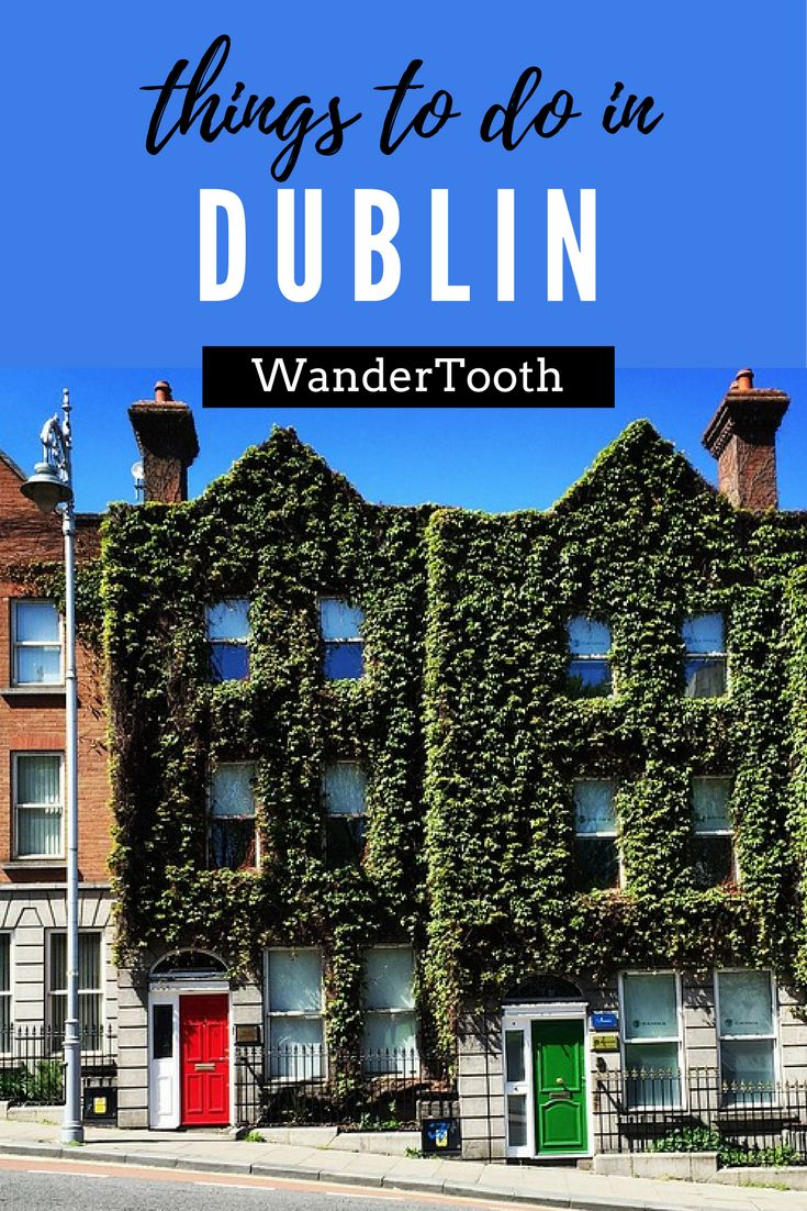 Things to Do in Dublin, Ireland. A Dublin city guide with all tou need to know for a fantastic trip! | Dublin Ireland Travel | What to do in Dublin Ireland | Dublin itinerary | Where to stay in Dublin - WanderTooth