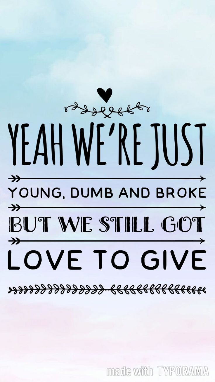 Khalid Song Quotes Wallpaper Young Dumb Amp Broke Khalid Lyrics Pinterest Songs