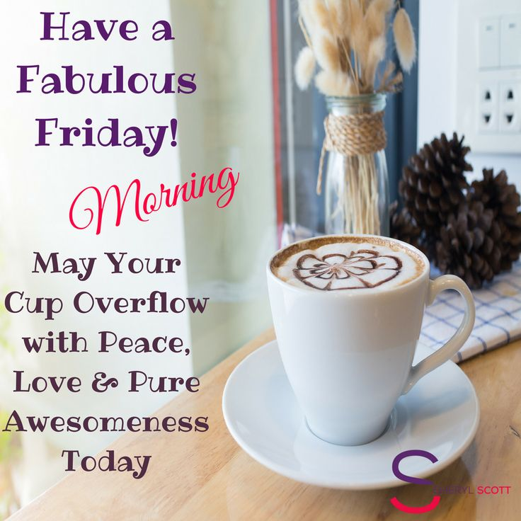 Have a fabulous Friday!