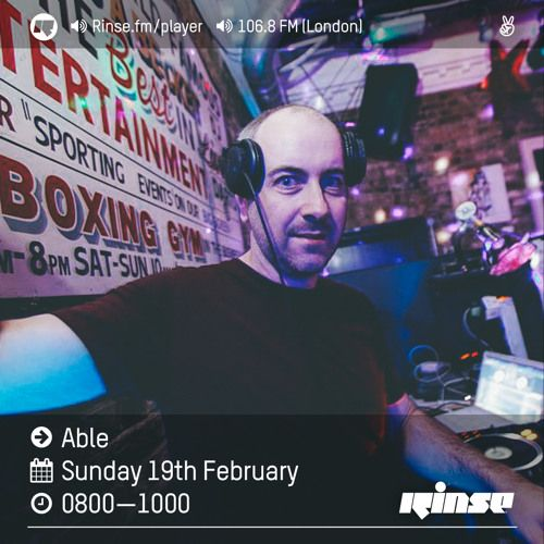 Rinse FM Podcast - Able - 19th February 2017 by Rinse FM | Free Listening on SoundCloud
