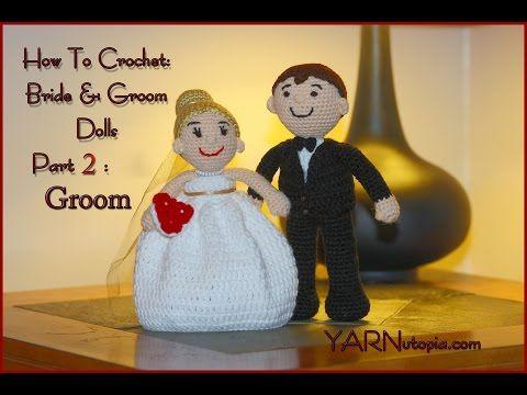 Crochet Tutorial: Bride and Groom Dolls: Part 2: Groom - YouTube