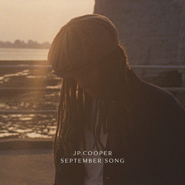 """September Song"" by JP Cooper added to Today's Top Hits playlist on Spotify From Album: September Song"