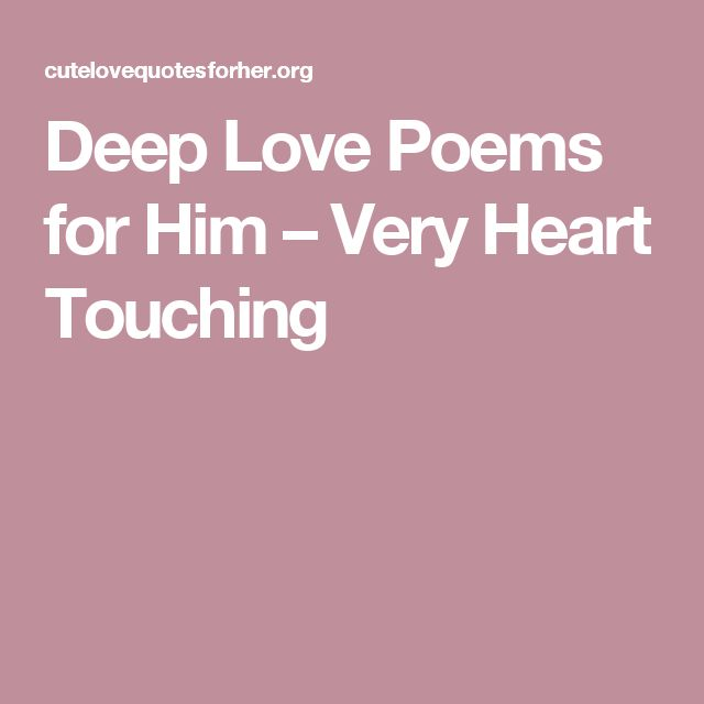 ... vows for him, Romantic quotes for him and Love poems for boyfriend