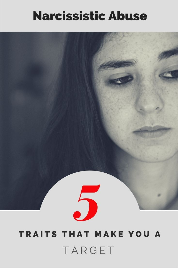 Narcissistic Abusers: 5 Traits That Make You a Target - IDENTIFIED PATIENT