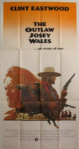 OUTLAW JOSEY WALES, THE (The Outlaw Josey Wales)  (1976) Original 3 sheet size, 41x81 movie poster.