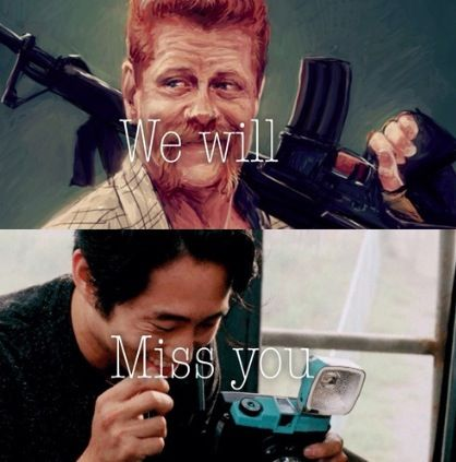 Abraham and Glenn. I will miss Glenn so much. He was so important for the show and now he is gone...