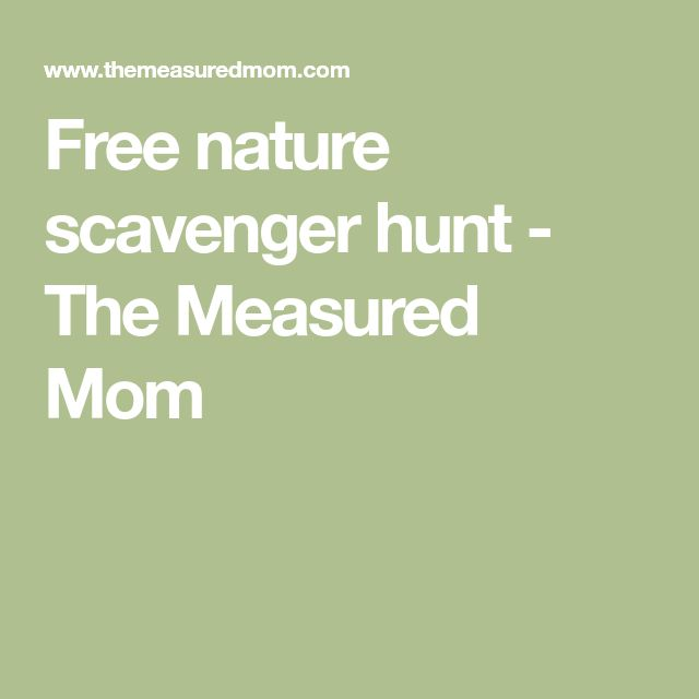 Free nature scavenger hunt - The Measured Mom