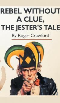 Roger Crawford - Rebel Without a Clue, The Jester's Tale
