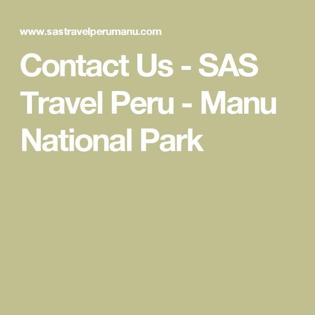 Contact Us - SAS Travel Peru - Manu National Park