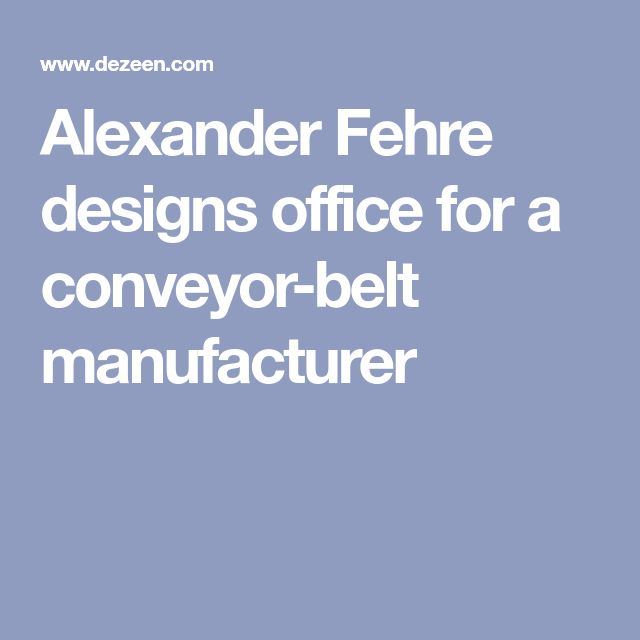 movet office loft alexander fehreer. Alexander Fehre Designs Office For A Conveyor-belt Manufacturer Movet Loft Fehreer
