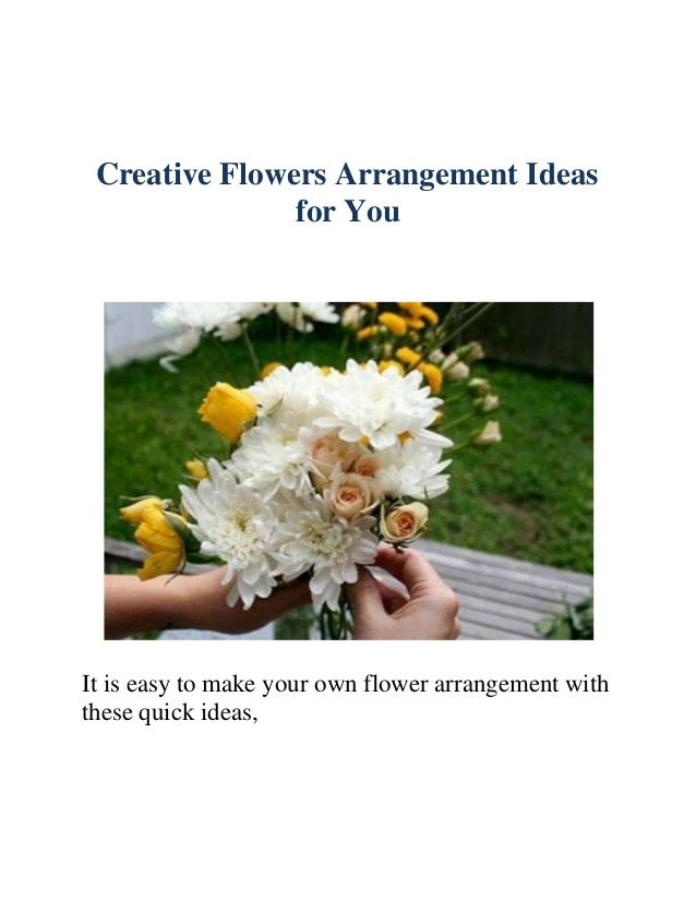 Creative #flowers Arrangement Ideas