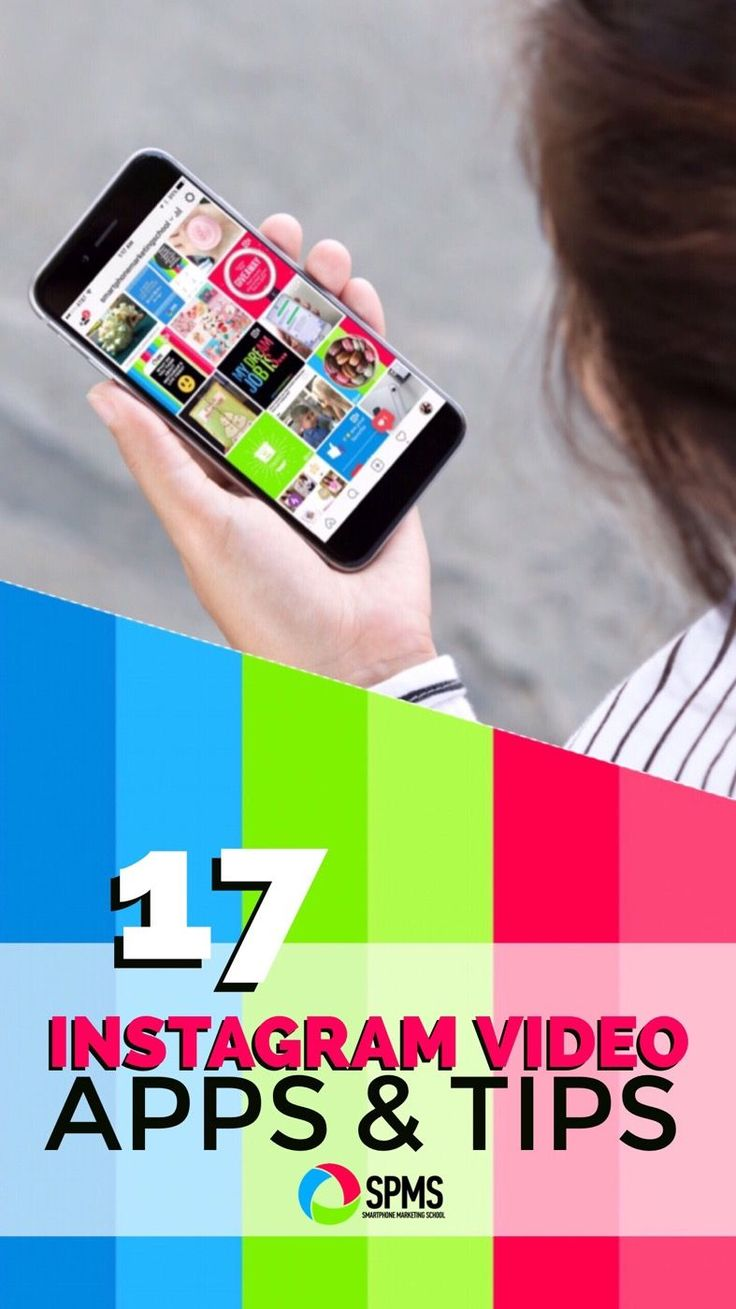 Make sure you've got/know these top video apps + tips for Instagram