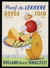 kaas - cheese! Gouda & Edam