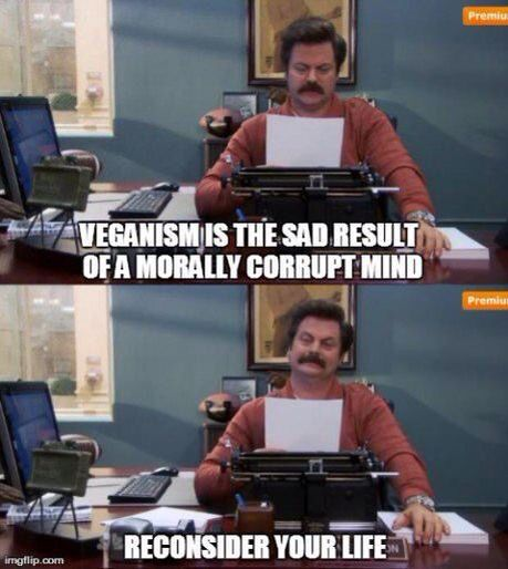 Image result for ron swanson veganism is the sad result
