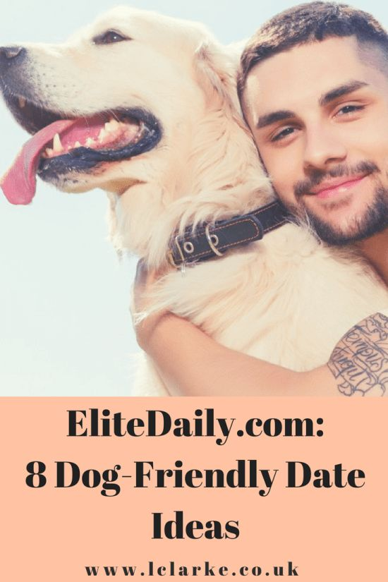 EliteDaily.com: 8 Dog-Friendly Date Ideas #dating #dateideas #dog   www.lclarke.co.uk