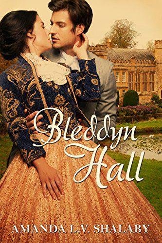 Bleddyn Hall by [Shalaby, Amanda L.V.]