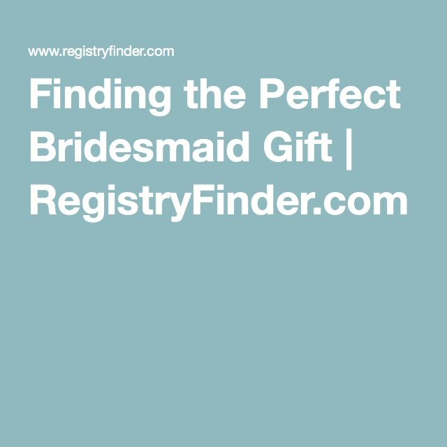 37 Best Perfect Bridesmaid Gifts Images On Pinterest Bridesmaids