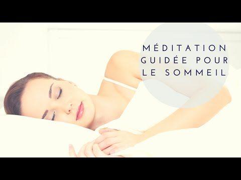 méditation guidée pour le sommeil - YouTube