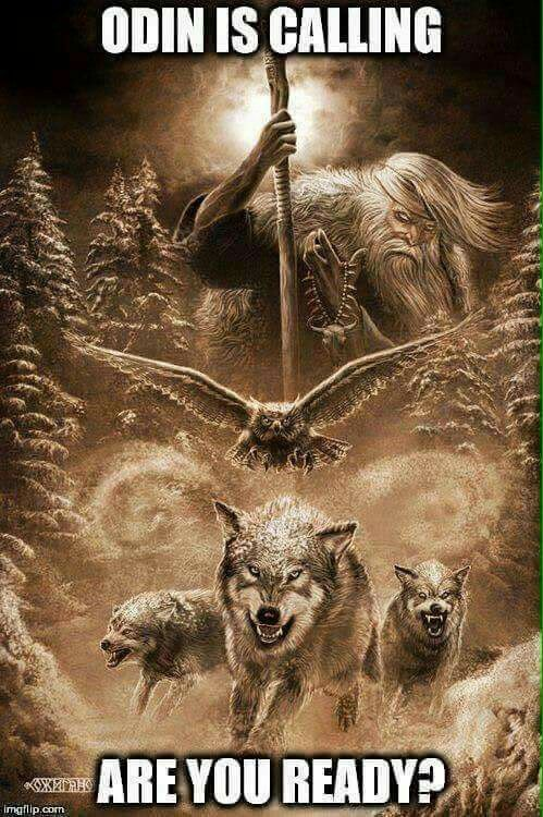 ODIN IS CALLING - ARE YOU READY? ...