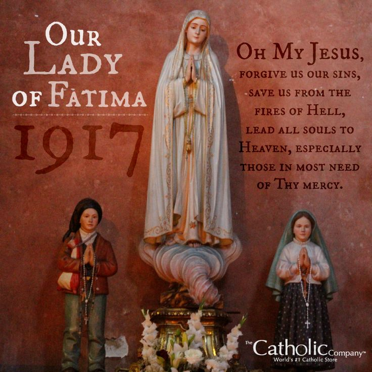 In the year 1917, the Blessed Virgin Mary first appeared to three shepherd children in Fatima, Portugal. In these apparitions, Mary asked the children to pray the Rosary daily for the conversion of sinners and for devotion to her Immaculate Heart. Last October, in honor of Our Lady of Fatima, Pope Francis formally consecrated the world to the Immaculate Heart of Mary. Our Lady of Fatima, pray for us!