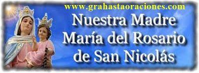 ORACIONES MAGICAS Y MILAGROSAS: Oración a la VIRGEN DE SAN NICOLAS para protección y sufrimientos