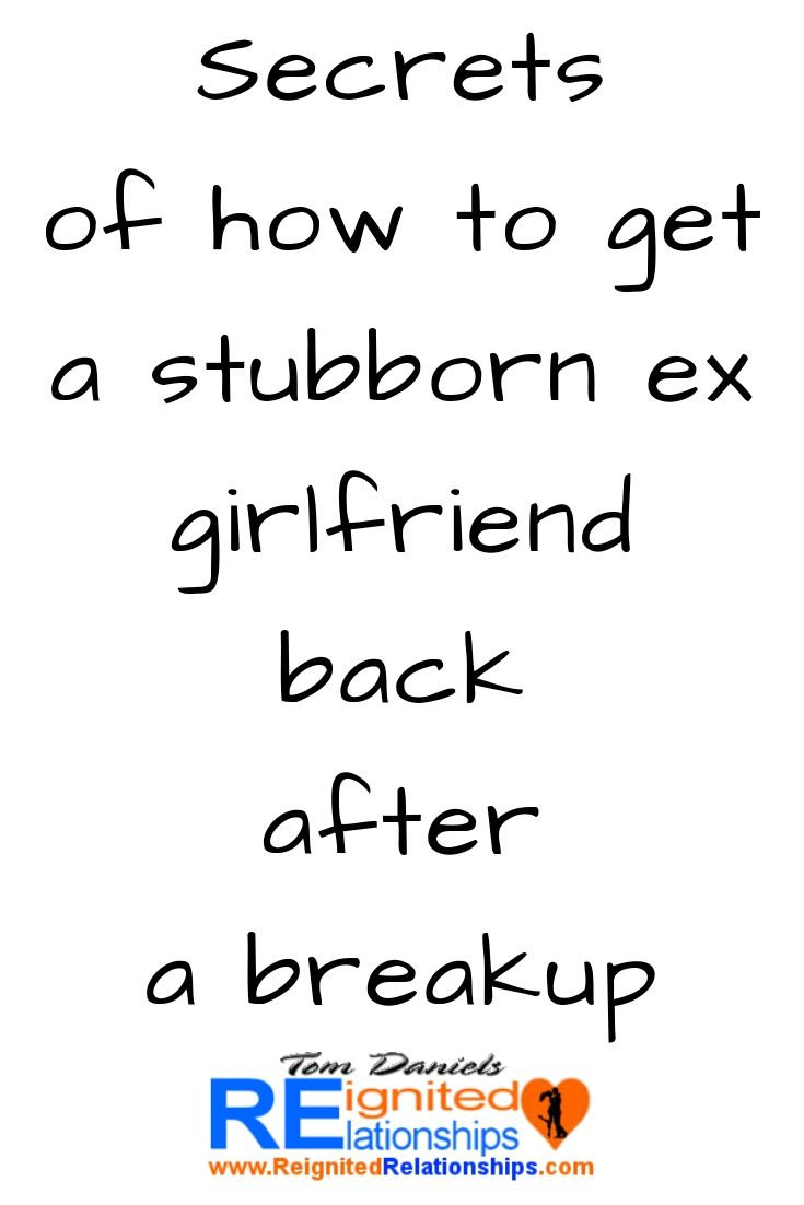How to get back your ex girlfriend