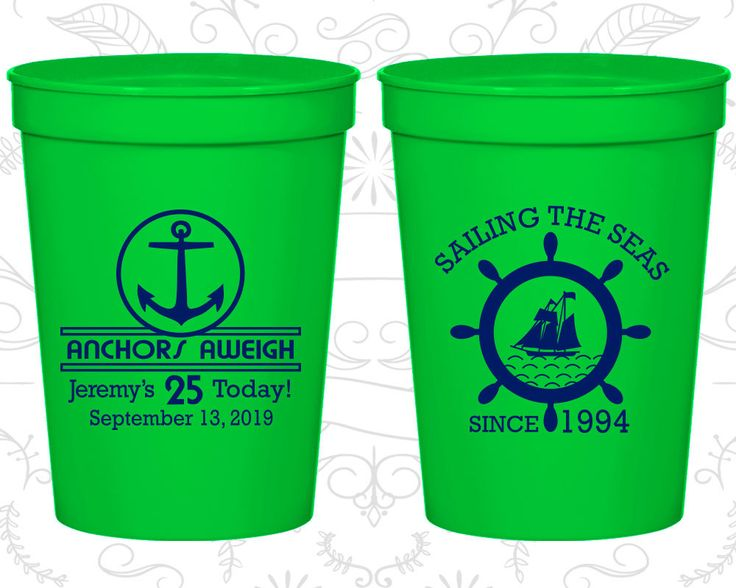 25th Birthday Cups, Personalized Birthday Party Cups, Anchors Aweigh, Anchor Birthday Cups, Nautical Birthday Cups, Birthday Cups (20168)