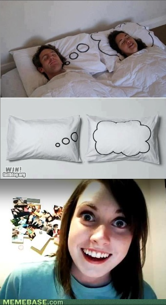 Now Stalker Girlfriend Can Be WIth You in Your Dreams Too!