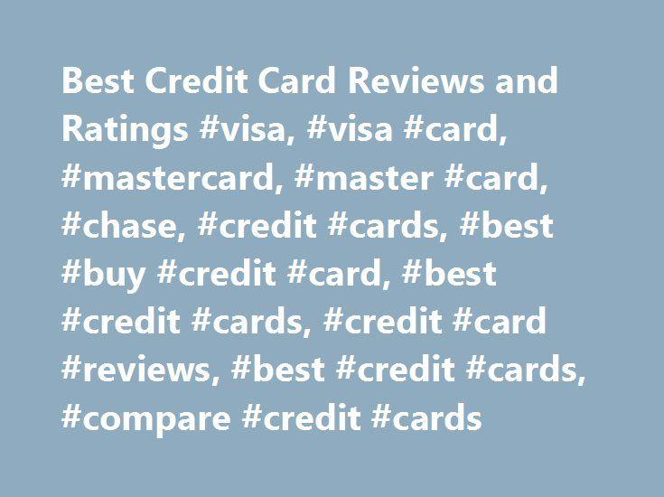 Best Credit Card Reviews and Ratings #visa, #visa #card, #mastercard, #master #card, #chase, #credit #cards, #best #buy #credit #card, #best #credit #cards, #credit #card #reviews, #best #credit #cards, #compare #credit #cards http://tablet.nef2.com/best-credit-card-reviews-and-ratings-visa-visa-card-mastercard-master-card-chase-credit-cards-best-buy-credit-card-best-credit-cards-credit-card-reviews-best-credit-card/  CreditCards.org *Disclaimer: Creditcards.org strives to keep its…