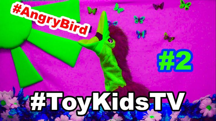 Toy Kids TV Angry Bird episode #2